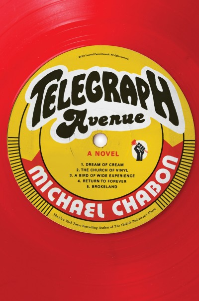 Telegraph Avenue — Michael Chabon