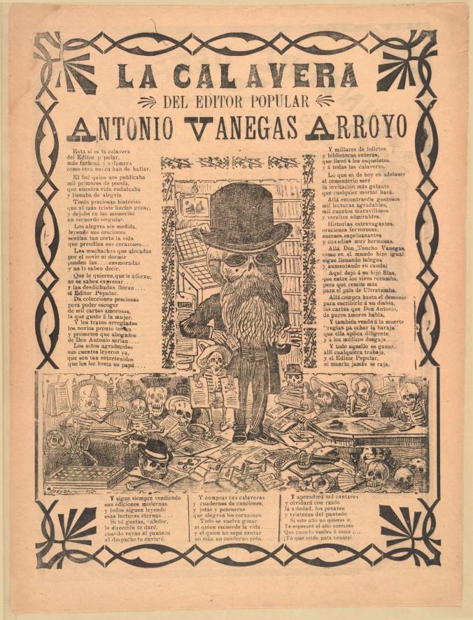 """""""La calavera del editor popular Antonio Venegas Arroyo,"""" Jose Guadalupe Posada, 1917."""