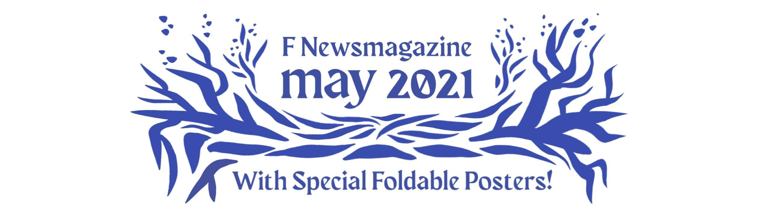 May 2021 Issue Out Now!
